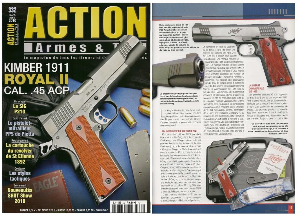 Le banc d'essai du pistolet Kimber 1911 « Royal II » a été publié sur 7 pages dans le magazine Action Armes & Tir n°332 (mars-avril 2010)
