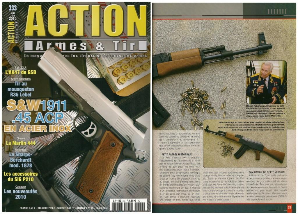 Le banc d'essai de la carabine GSG-AK47 a été publié sur 7 pages dans le magazine Action Armes & Tir n°333 (mai-juin 2010)