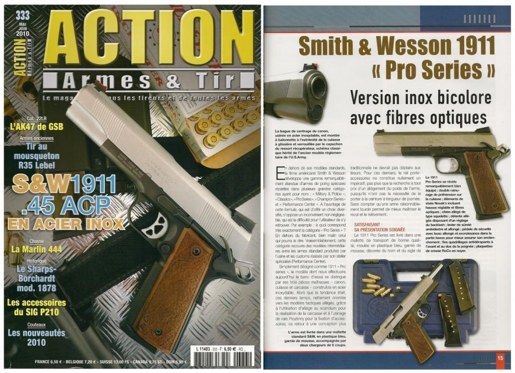 Le banc d'essai du S&W « Pro Series » a été publié sur 7 pages dans le magazine Action Armes & Tir n°333 (mai-juin 2010)