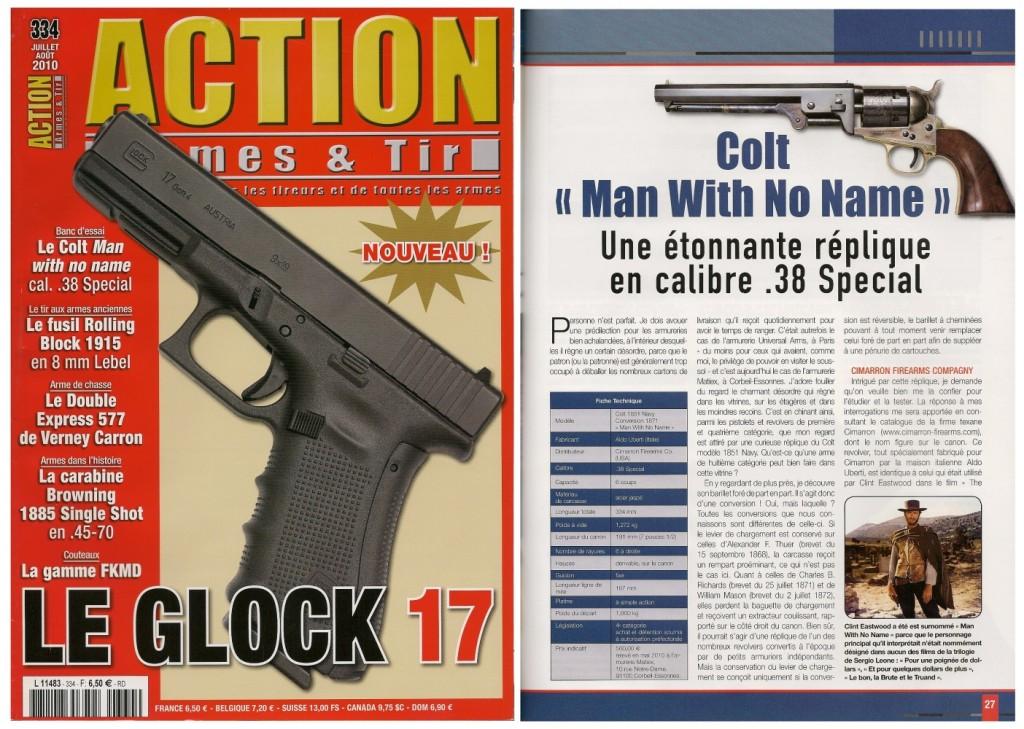 Le banc d'essai du revolver Colt « Man With No Name » a été publié sur 7 pages dans le magazine Action Armes & Tir n°334 (juillet-août 2010)