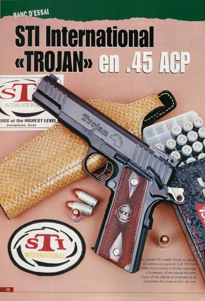 « Top line quality, Mid line price » (la meilleure qualité pour un prix modéré), voilà comment la firme STI, pour Strayer-Tripp International, du nom de ses fondateurs Sandy Strayer et Virgil Tripp, basée à Georgetown, dans l'état du Texas, résume par une simple phrase la raison d'être de son modèle Trojan.