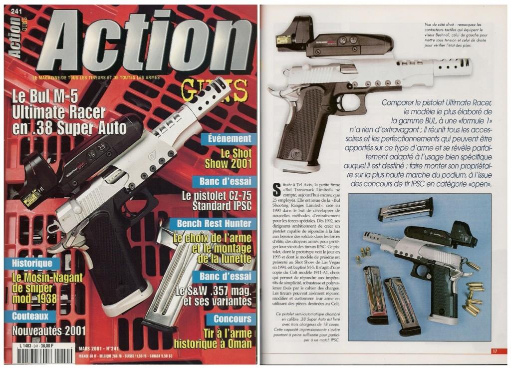 Le banc d'essai du Bul M-5 Ultimate Racer a été publié sur 8 pages dans le magazine Action Guns n°241 (mars 2001)