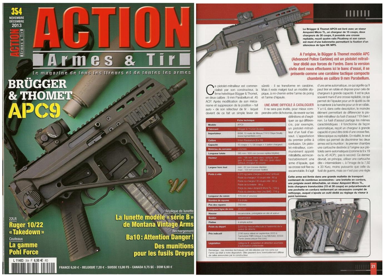 Le banc d'essai du Brügger & Thomet APC9 a été publié sur 8 pages dans le magazine Action Armes & Tir n°354 (novembre-décembre 2013)