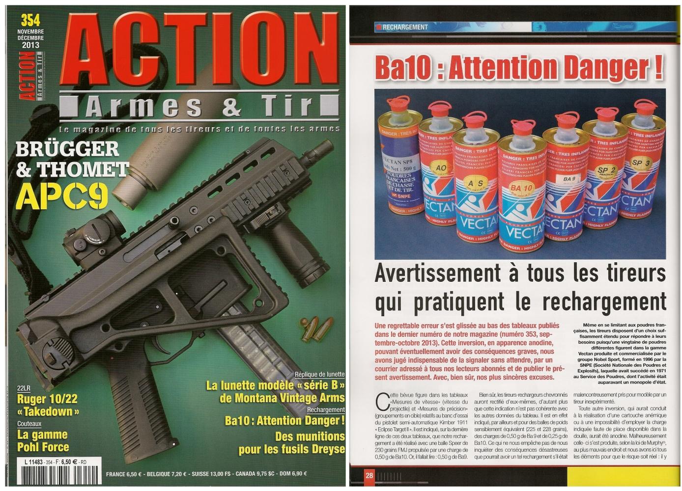 L'article « Ba10 : Attention Danger ! » a été publié sur 3 pages dans le magazine Action Armes & Tir n°354 (novembre-décembre 2013)