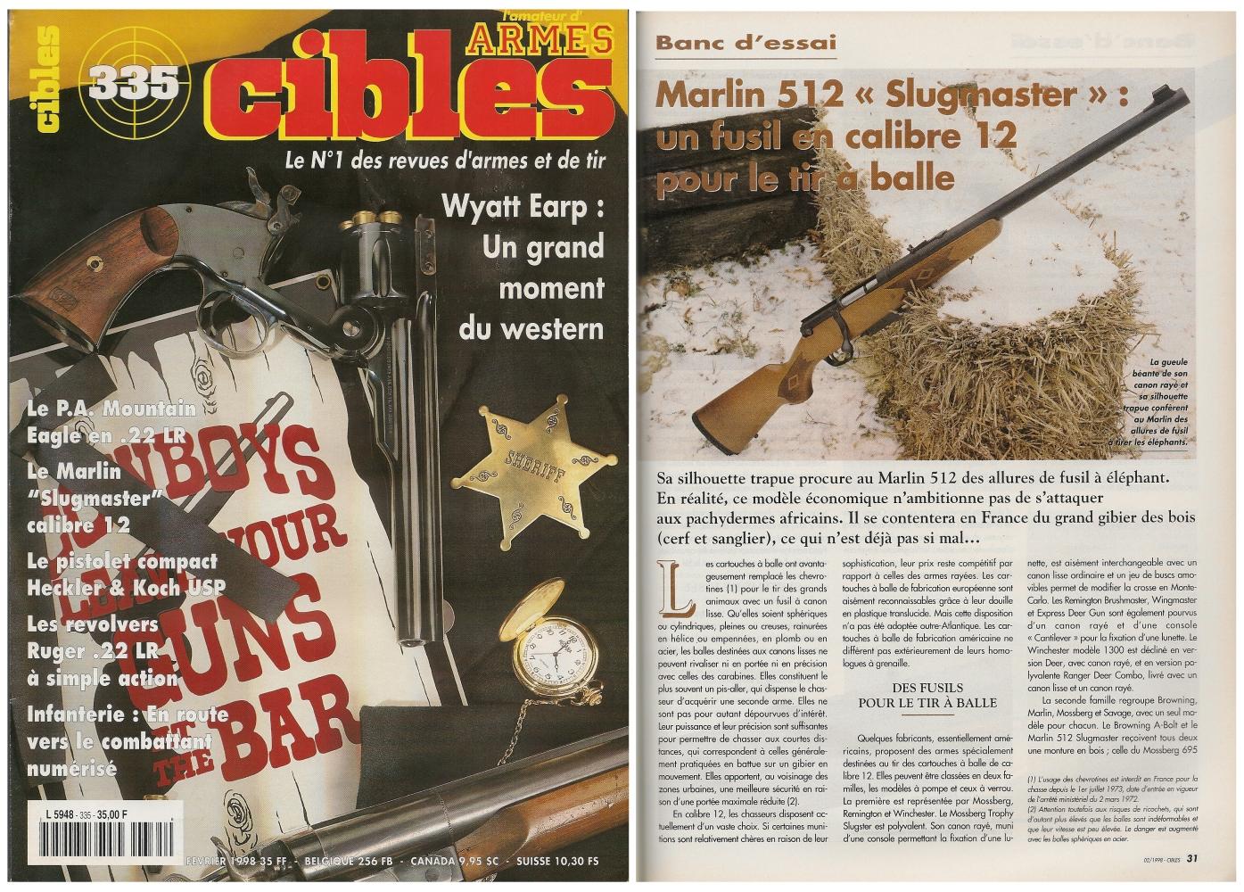 Le banc d'essai du Marlin 512 Slugmaster a été publié sur 4 pages dans le magazine Cibles n°335 (février 1998)