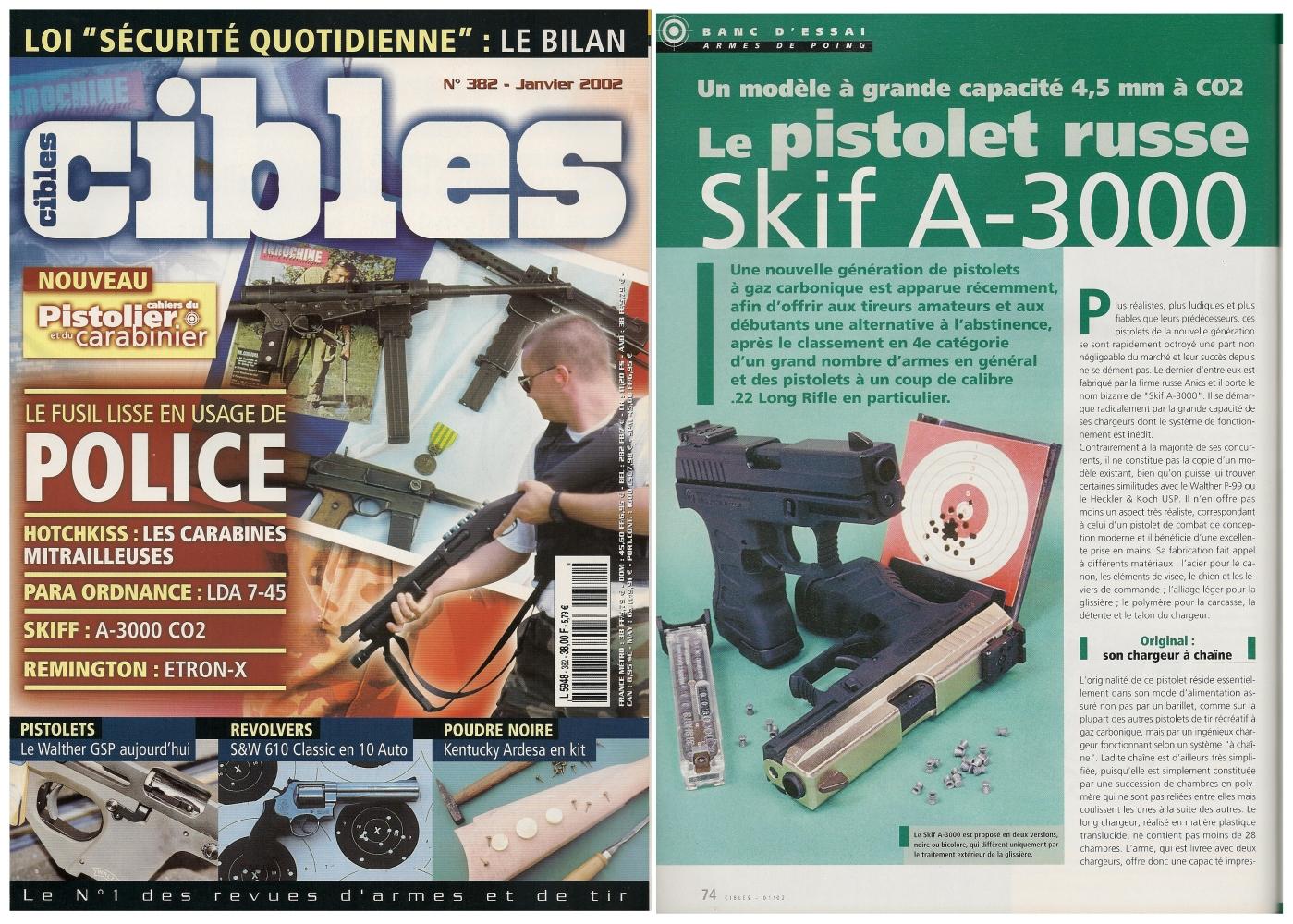 Le banc d'essai du pistolet à Co2 SKIF A-3000 a été publié sur 3 pages ½ dans le magazine Cibles n°382 (janvier 2002)