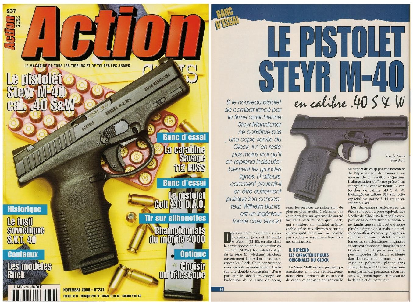 Le banc dessai du Steyr M40 a été publié sur 7 pages dans le magazine Action Guns n°237 (novembre 2000)