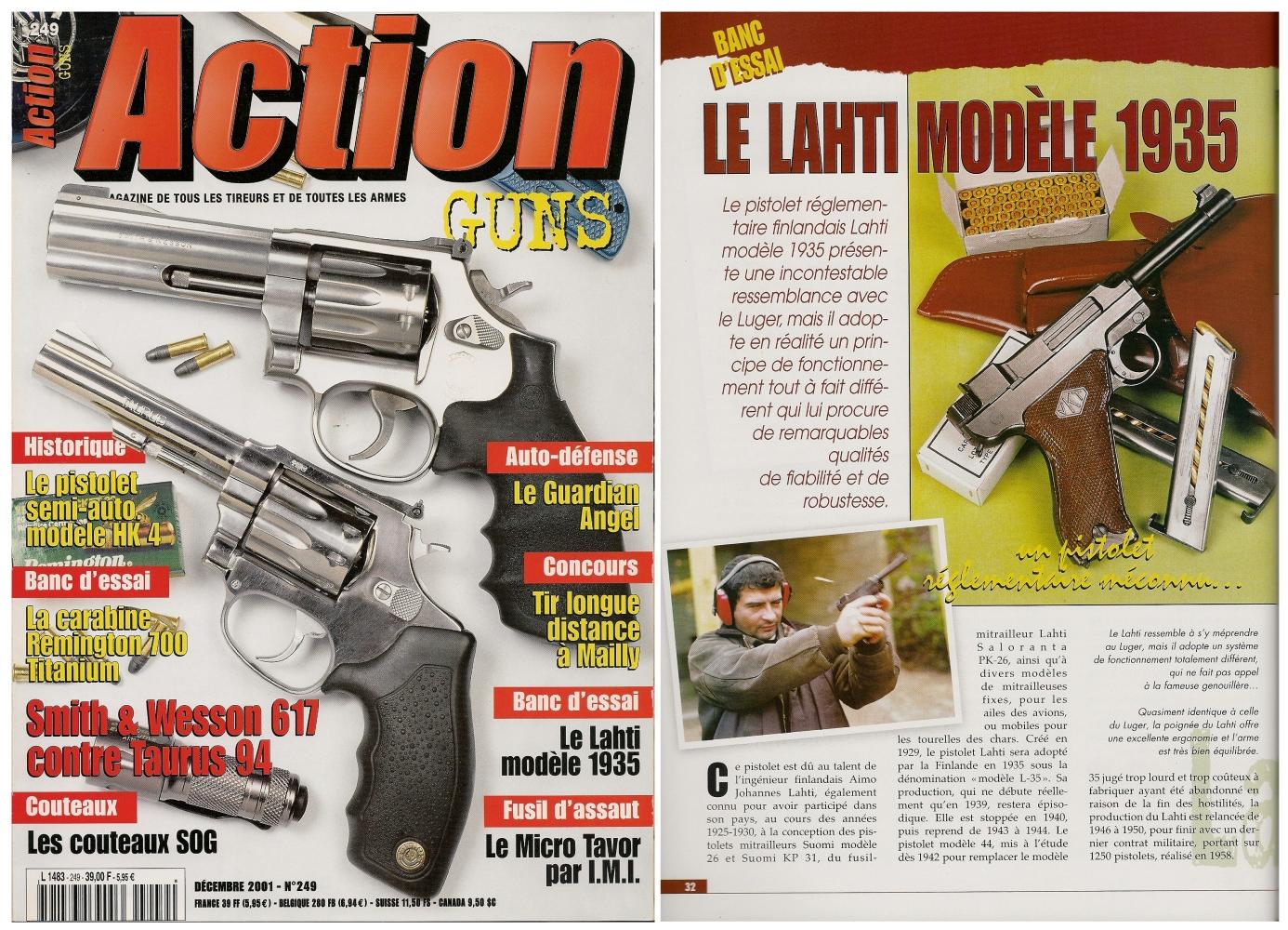 Le banc d'essai du pistolet Lahti modèle 1935 a été publié sur 7 pages dans le magazine Action Guns n°249 (décembre 2001)