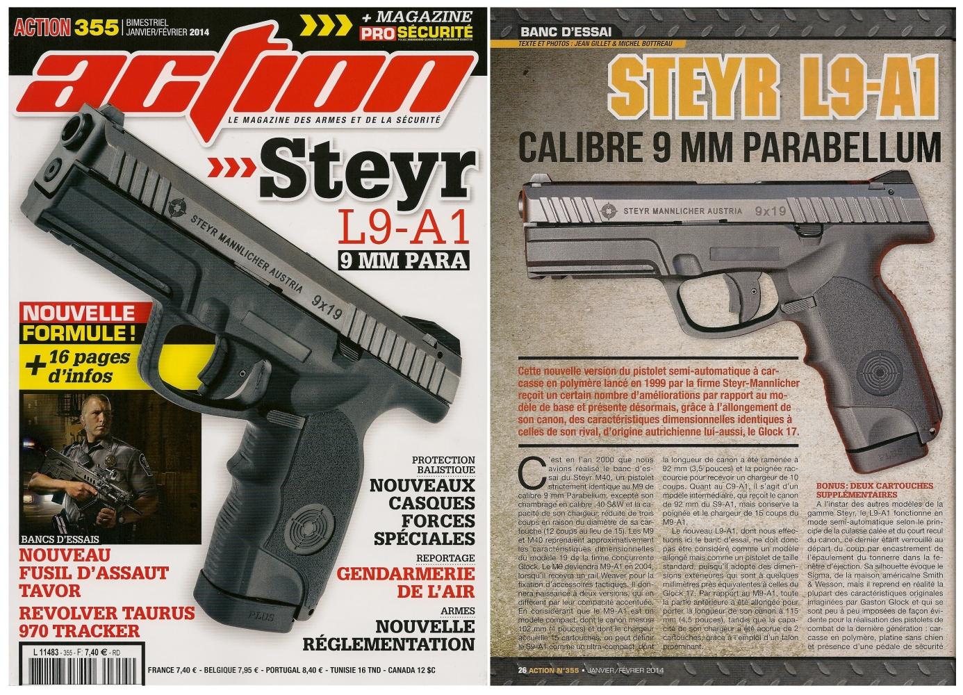 Le banc d'essai du pistolet Steyr-Mannlicher L9-A1 a été publié sur 6 pages dans le magazine Action n°355 (janvier-février 2014)