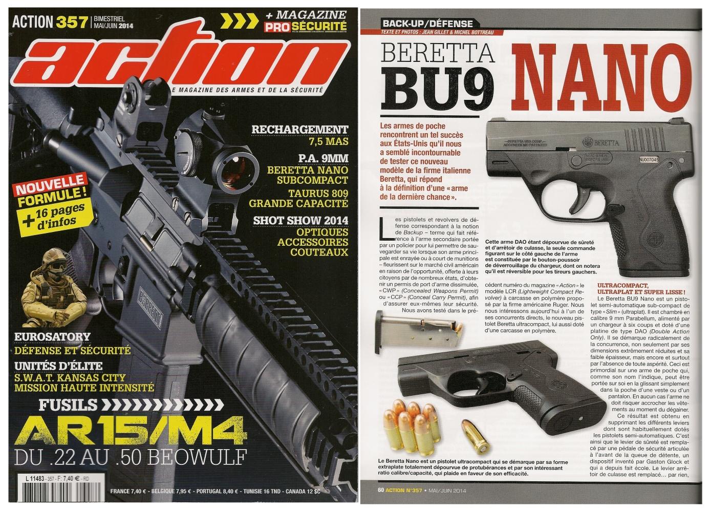 Le banc d'essai du pistolet Beretta BU9 Nano a été publié sur 6 pages dans le magazine Action n°357 (mai-juin 2014)