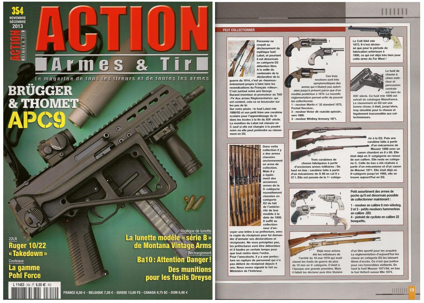 La nouvelle réglementation des armes a fait l'objet d'un article publié sur 8 pages dans le magazine Action Armes & Tir n° 354 (novembre-décembre 2013)