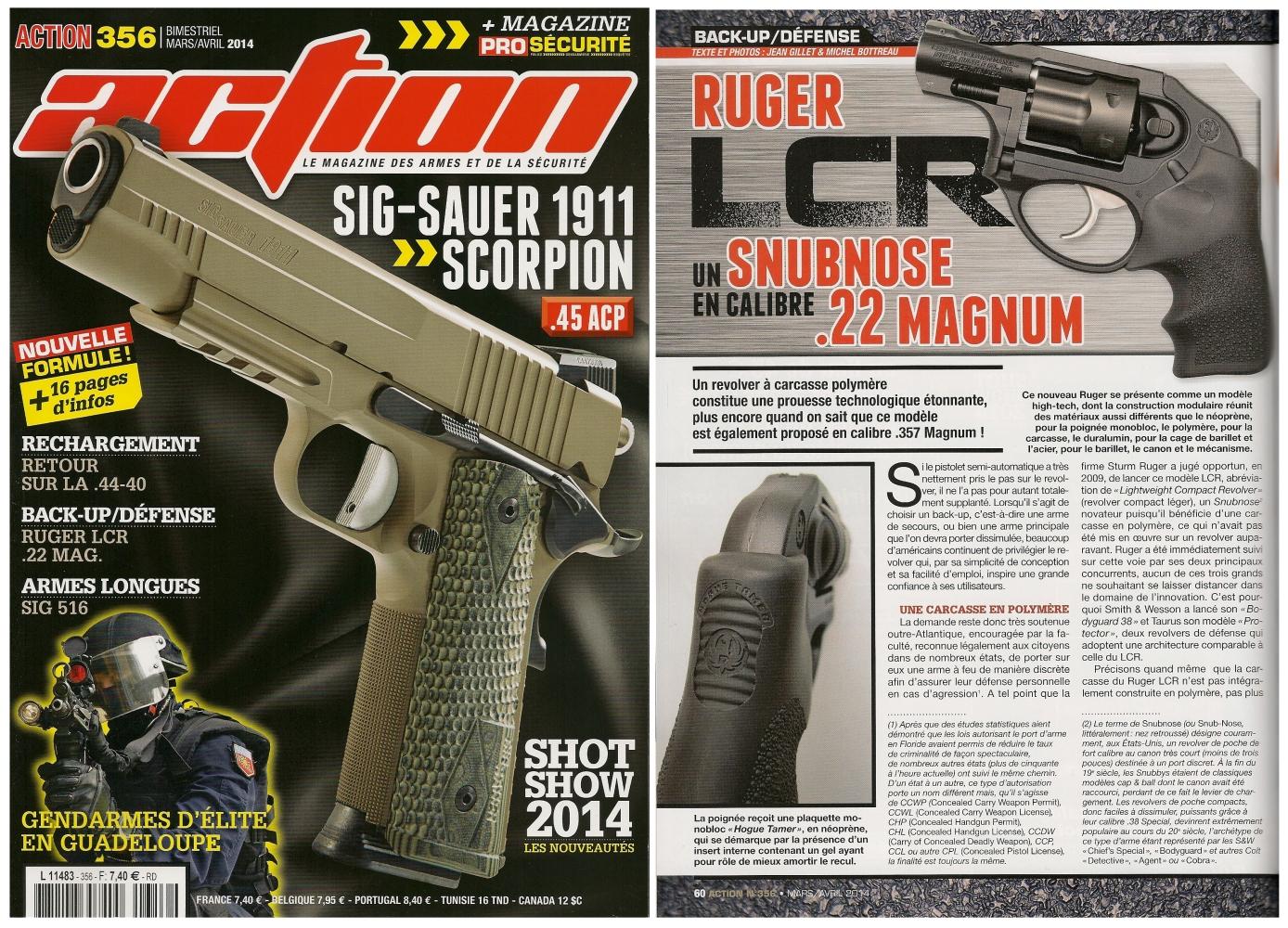 Le banc d'essai du revolver Ruger LCR en calibre .22 Magnum a été publié sur 6 pages dans le magazine Action n°356 (mars-avril 2014)