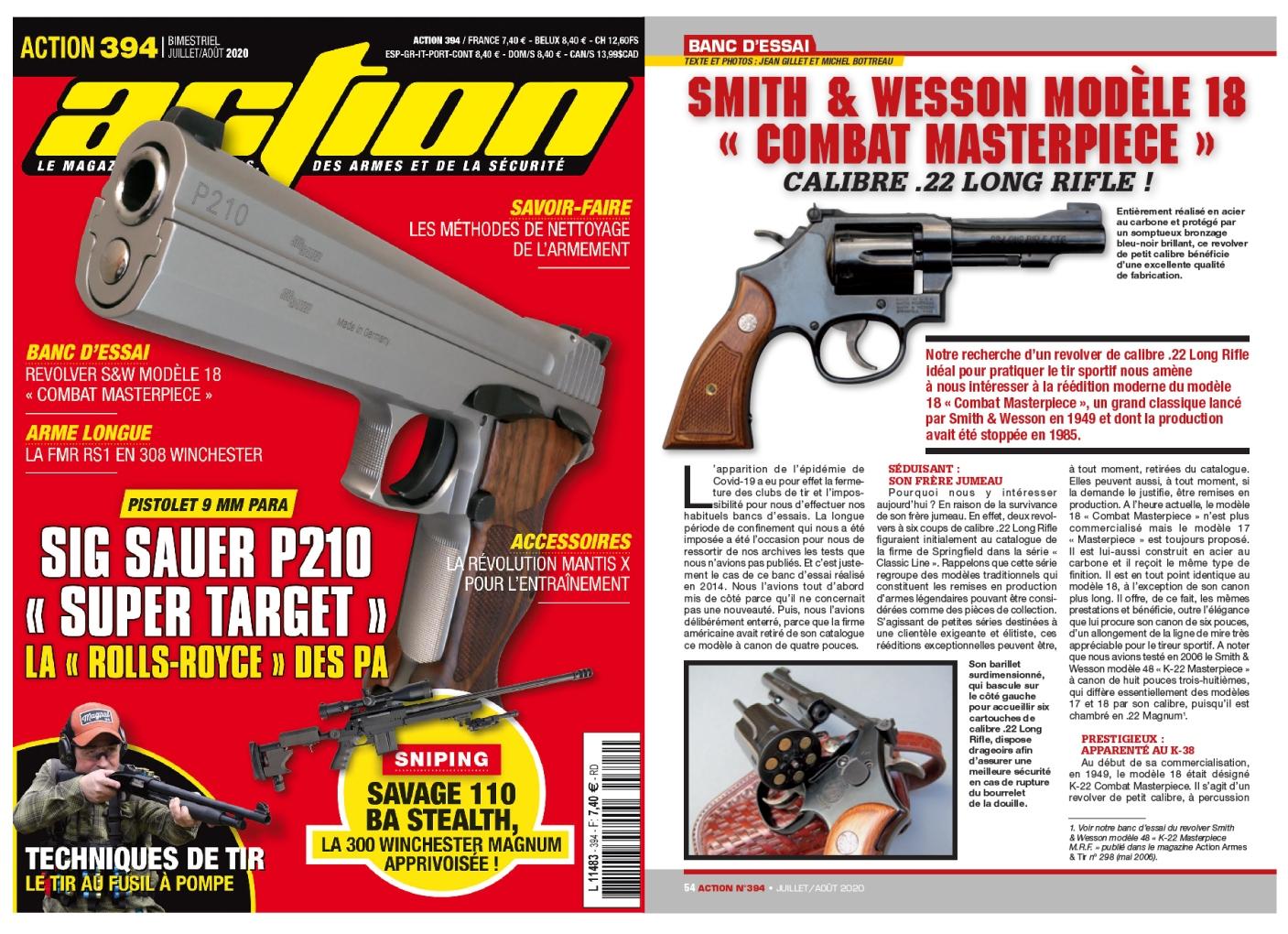 Le banc d'essai du revolver Smith & Wesson modèle 18 Combat Masterpiece a été publié sur 6 pages dans le magazine Action n°394 (juillet/août 2020).