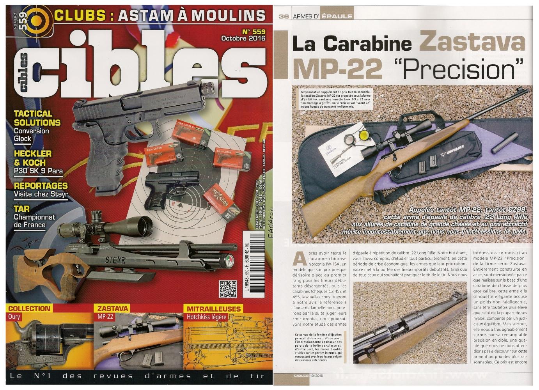 Le banc d'essai de la carabine Zastava MP-22 a été publié sur 7 pages dans le magazine Cibles n°559 (octobre 2016).