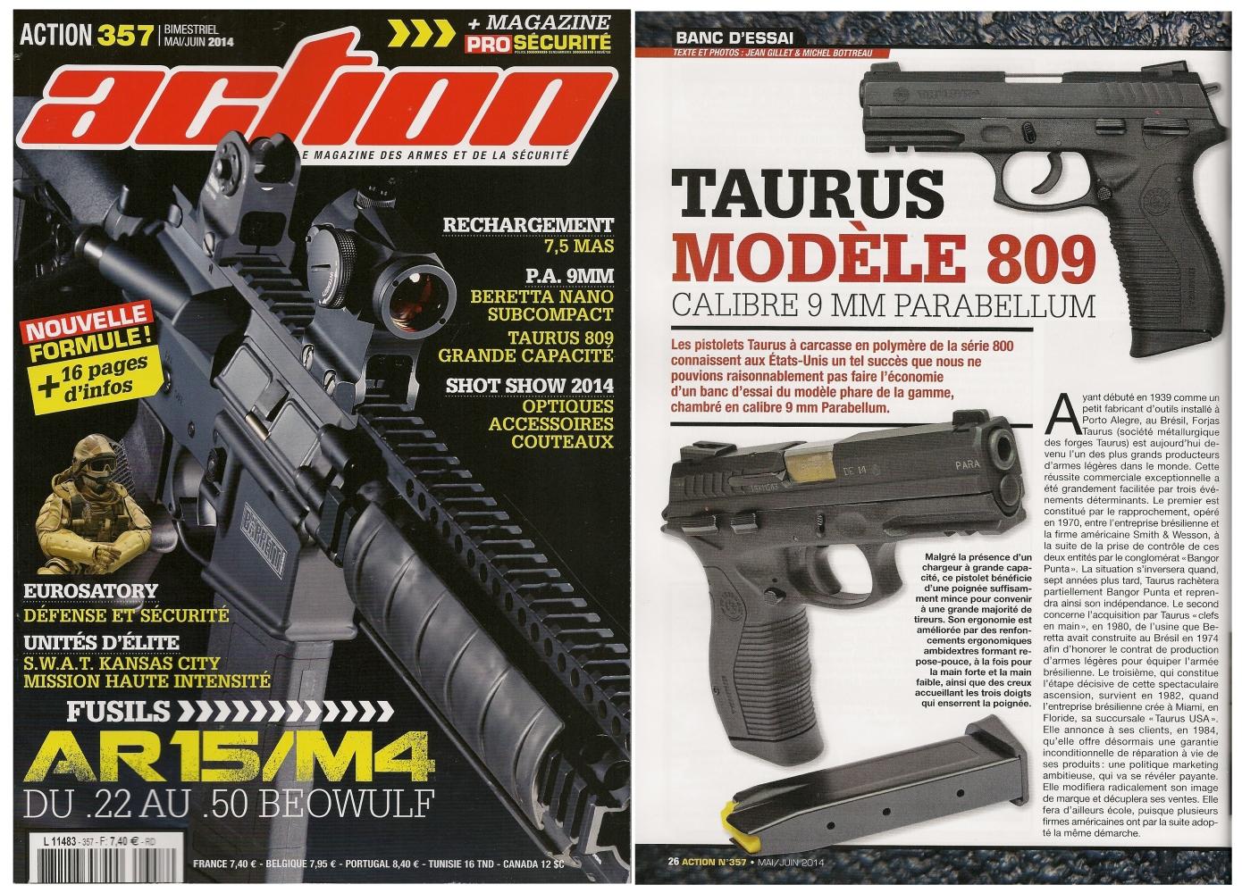 Le banc d'essai du pistolet Taurus PT809E a été publié sur 6 pages dans le magazine Action n°357 (mai-juin 2014)