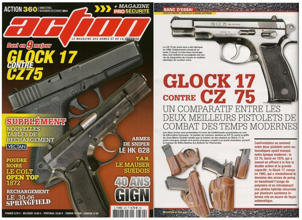 Le banc d'essai comparatif entre le Glock 17 et le CZ 75 a été publié sur 7 pages dans le magazine Action n° 360 (novembre/décembre 2014)