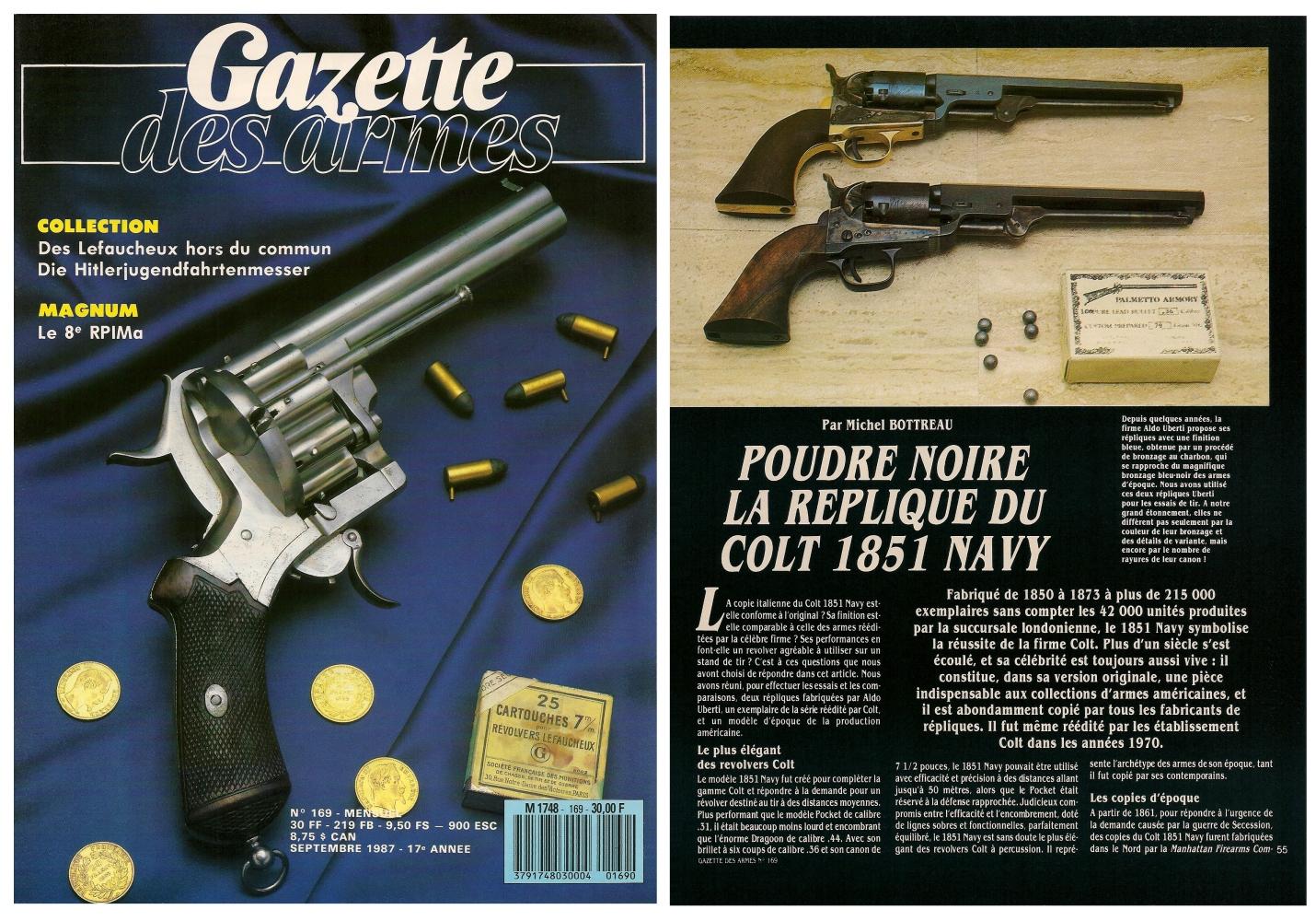 Le banc d'essai des répliques du Colt modèle 1851 Navy a été publié sur 7 pages dans le magazine Gazette des Armes n°169 (septembre 1987).