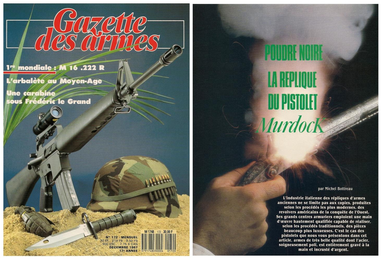 Le banc d'essai de la réplique du pistolet Murdoch a été publié sur 5 pages dans le magazine Gazette des Armes n°172 (décembre 1987).