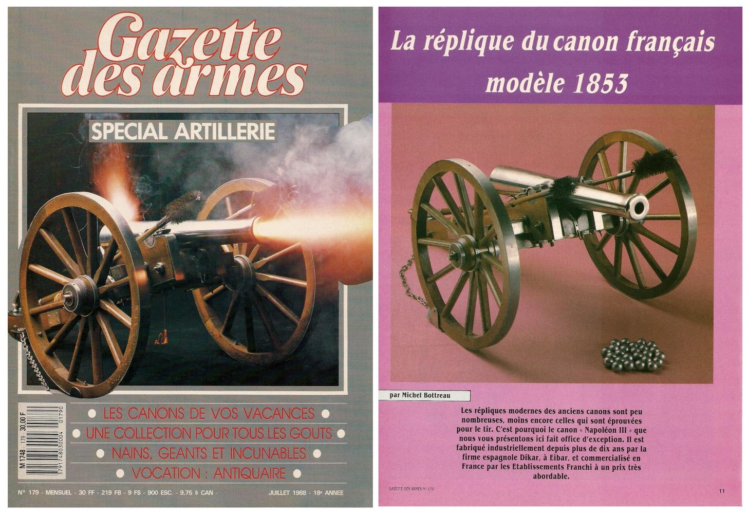 Le banc d'essai de la réplique du canon français modèle 1853 a été publié sur 6 pages dans le magazine Gazette des Armes n°179 (juillet 1988).