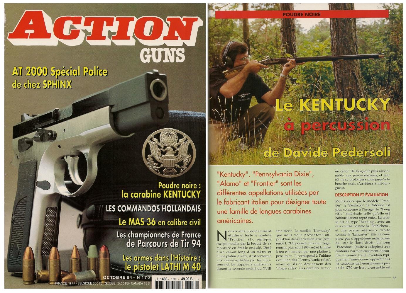 Le banc d'essai de la réplique de carabine à percussion « Kentucky » a été publié sur 5 pages dans le magazine Action Guns n° 170 (octobre 1994).