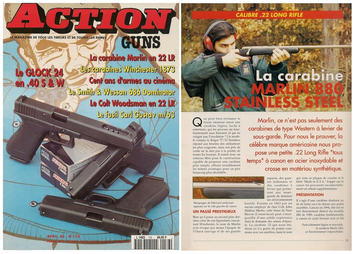 Le banc d'essai de la carabine Marlin 880 SS a été publié sur 5 pages dans le magazine Action Guns n° 176 (avril 1995).
