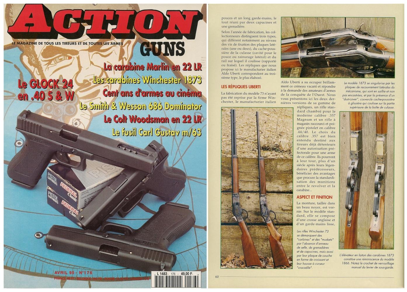 Le banc d'essai des carabine Winchester modèle 1873 a été publié sur 5 pages dans le magazine Action Guns n° 176 (avril 1995).