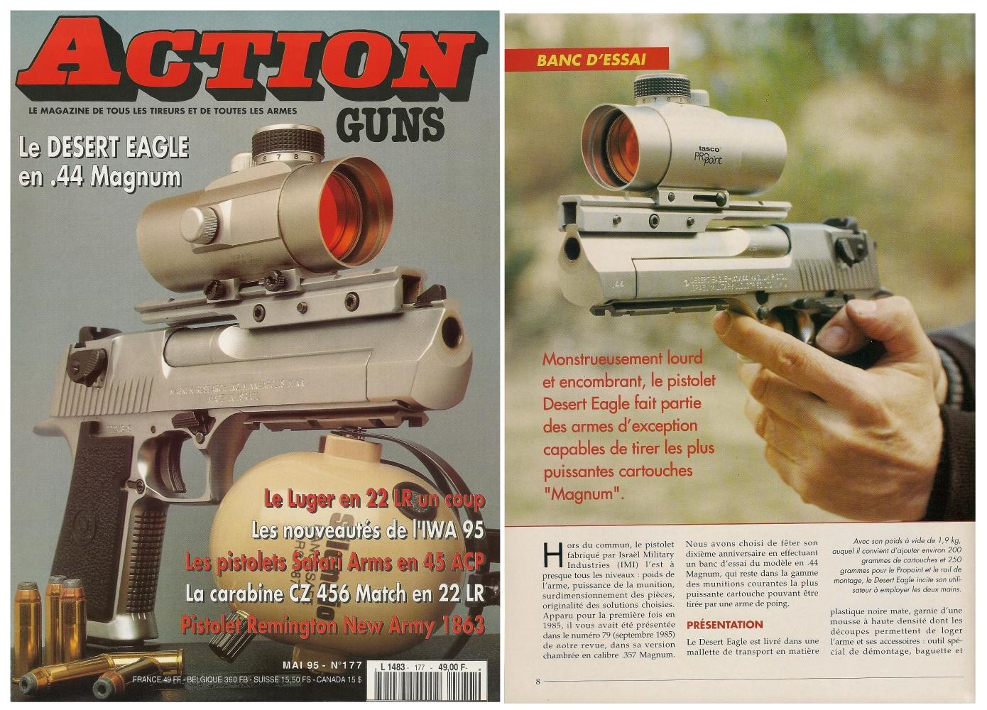 Le banc d'essai du pistolet Desert Eagle en calibre .44 Magnum a été publié sur 7 pages dans le magazine Action Guns n° 177 (mai 1995).