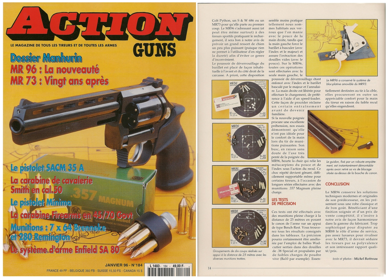 Le banc d'essai du revolver Manurhin modèle MR 96 a été publié sur 7 pages dans le magazine Action Guns n° 184 (janvier 1996).