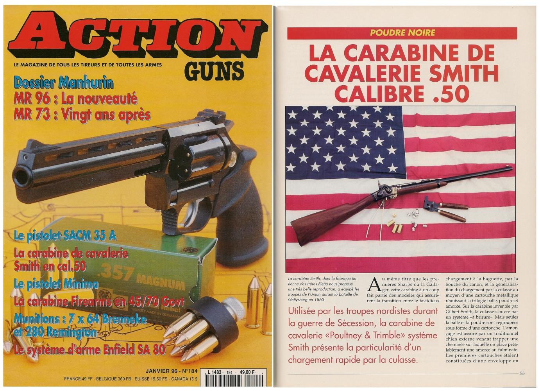 Le banc d'essai de la réplique de carabine de cavalerie « Smith » a été publié sur 5 pages dans le magazine Action Guns n° 184 (janvier 1996).