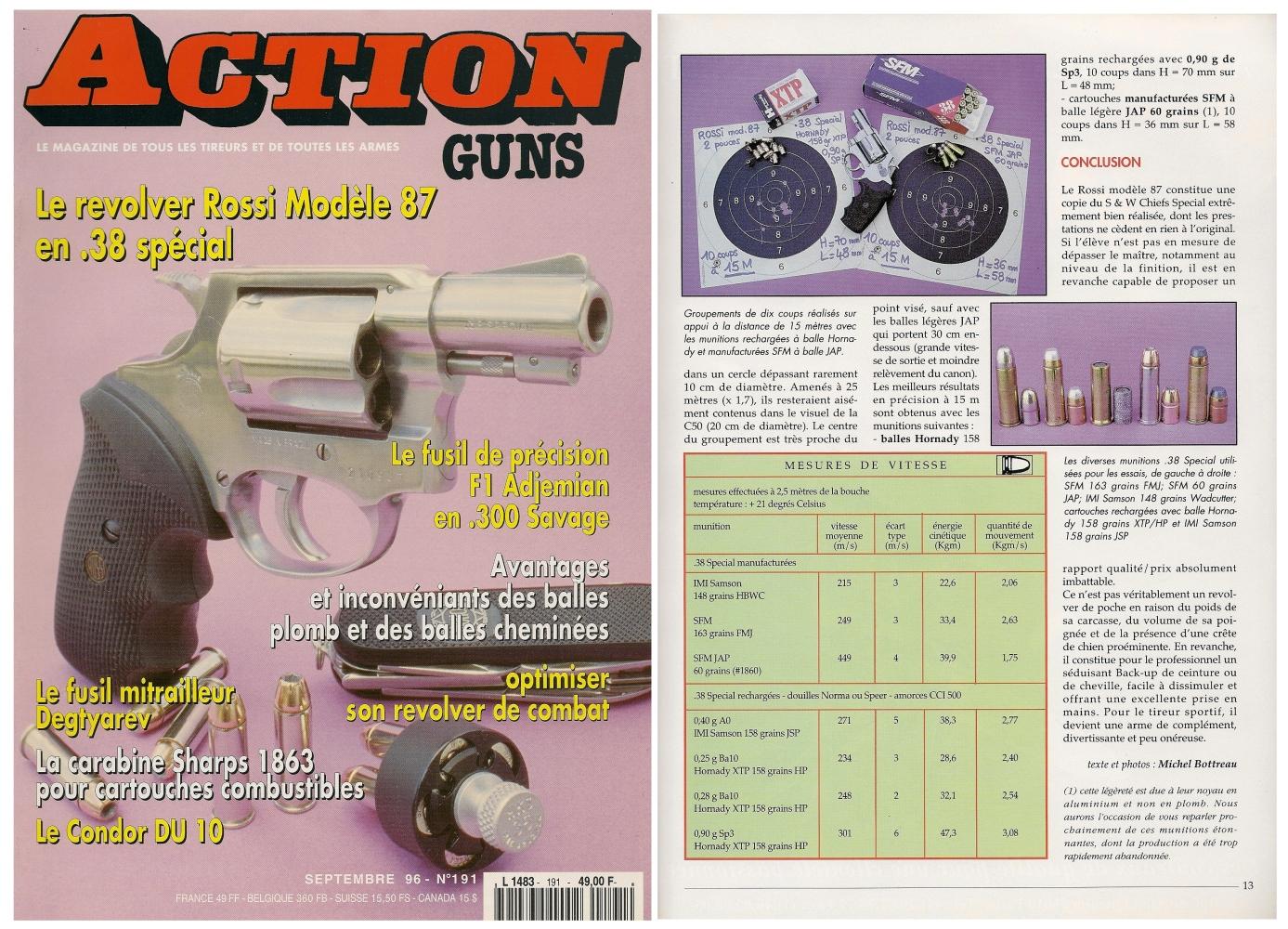 Le banc d'essai du revolver Rossi de calibre .38 Special a été publié sur 6 pages dans le magazine Action Guns n° 191 (septembre 1996).