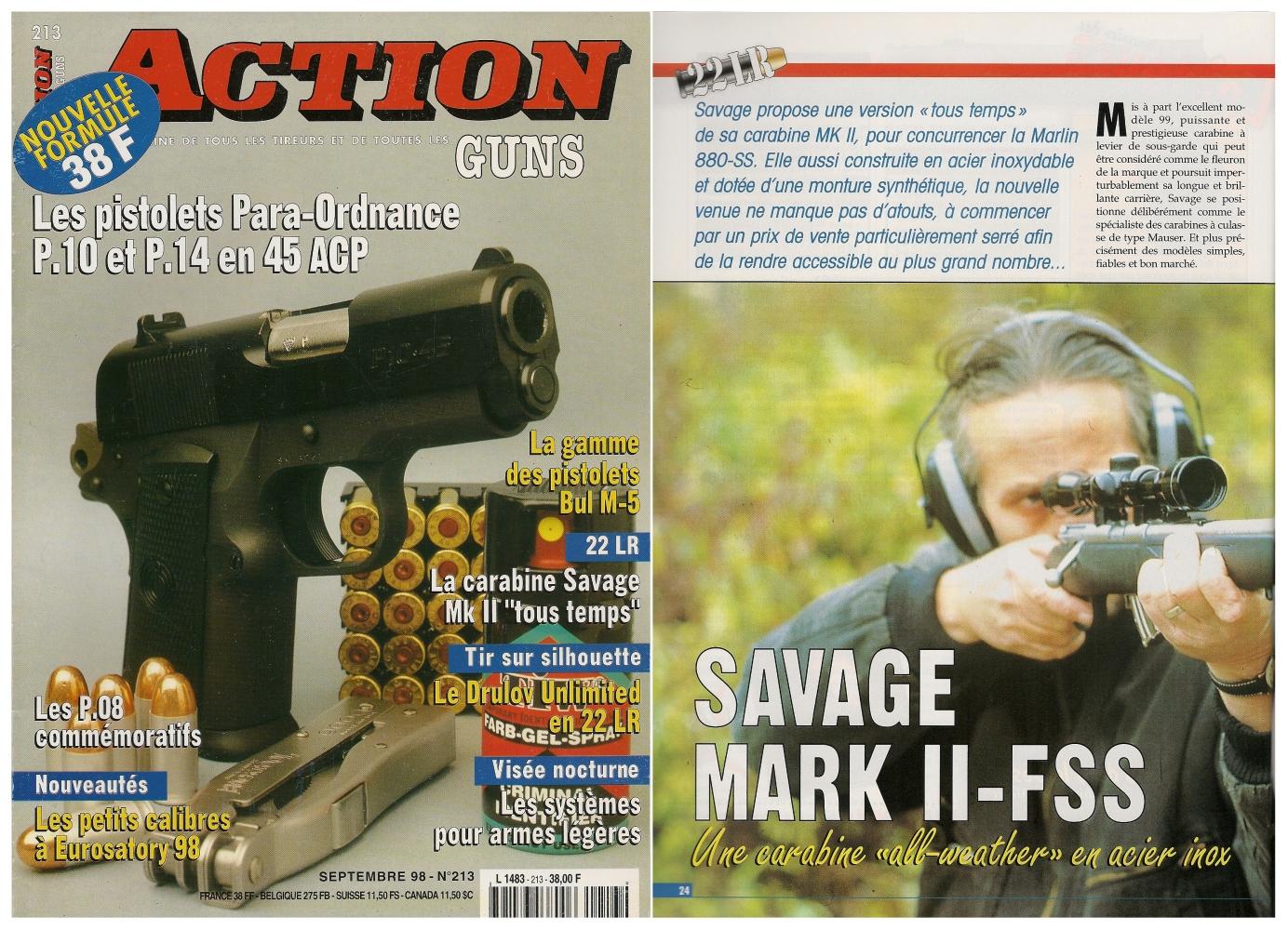 Le banc d'essai de la carabine Savage MK II-FSS « Tous temps » avait été publié sur 5 pages dans le magazine Action Guns n° 213 (septembre 1998).