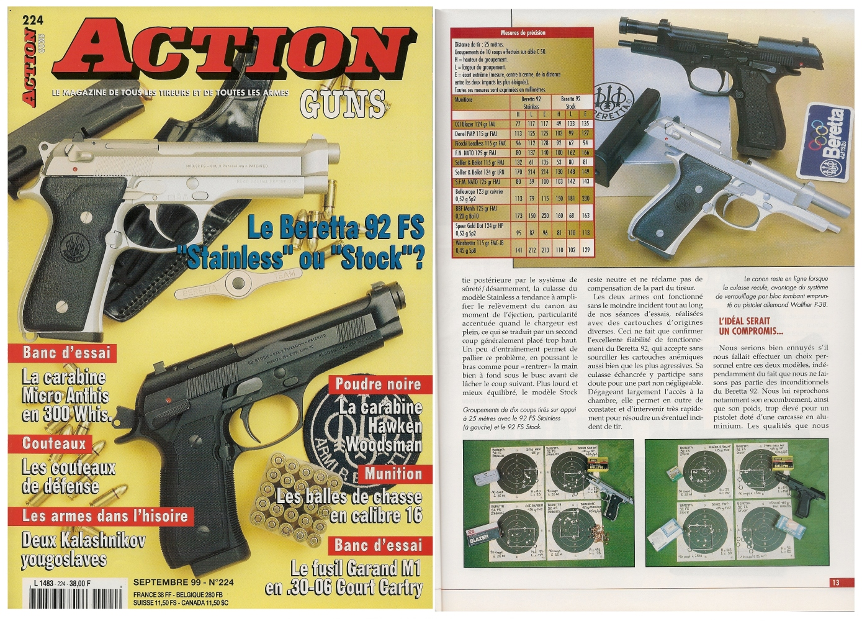 Le banc d'essai des pistolets Beretta 92 modèles « Stainless » et « Stock » a été publié sur 7 pages dans le magazine Action Guns n° 224 (septembre 1999).