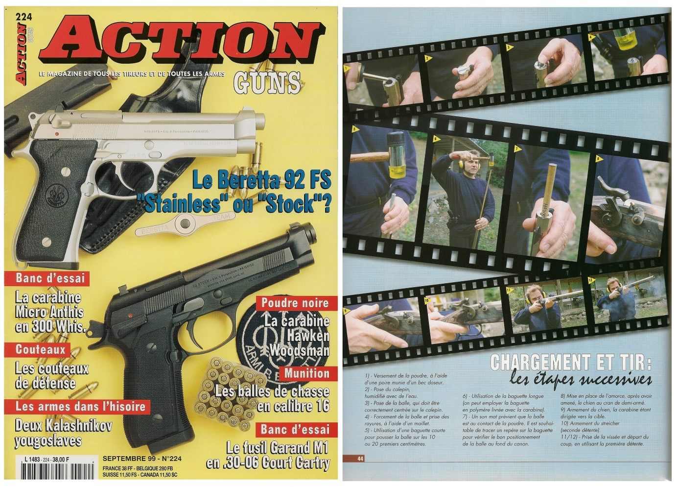 Le banc d'essai de la carabine Hawken Woodsman a été publié sur 5 pages dans le magazine Action Guns n° 224 (septembre 1999).