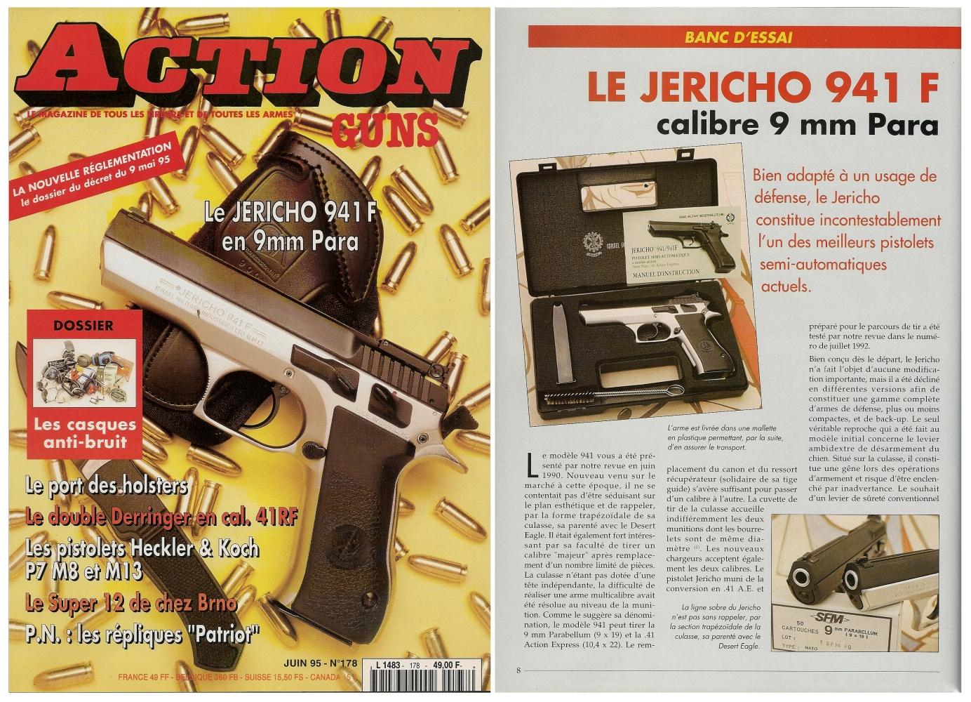 Le banc d'essai du pistolet IMI Jericho 941 F a été publié sur 6 pages dans le magazine Action Guns n° 178 (juin 1995).
