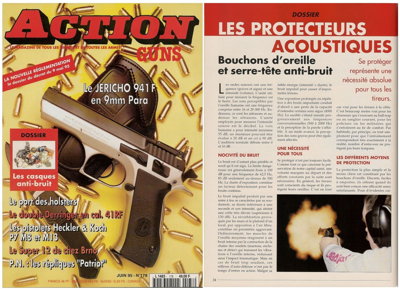 Le dossier consacré aux protecteurs acoustiques, bouchons d'oreille et serre-tête anti-bruit, avait été publié sur 8 pages dans le magazine Action Guns n° 178 (juin 1995).