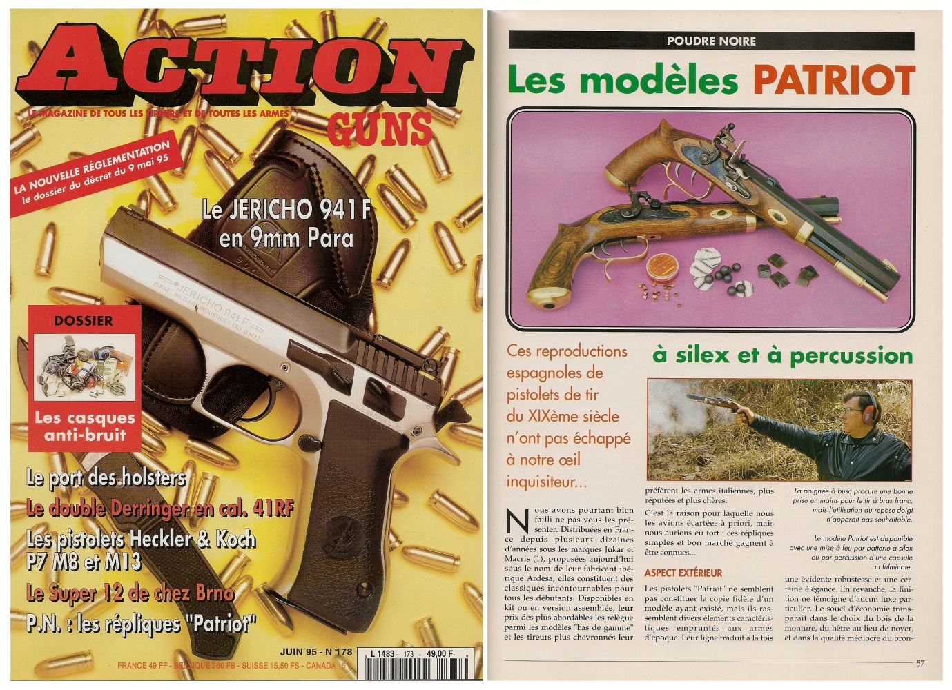 Le banc d'essai des pistolets « Patriot » à silex et à percussion a été publié sur 5 pages dans le magazine Action Guns n° 178 (juin 1995).