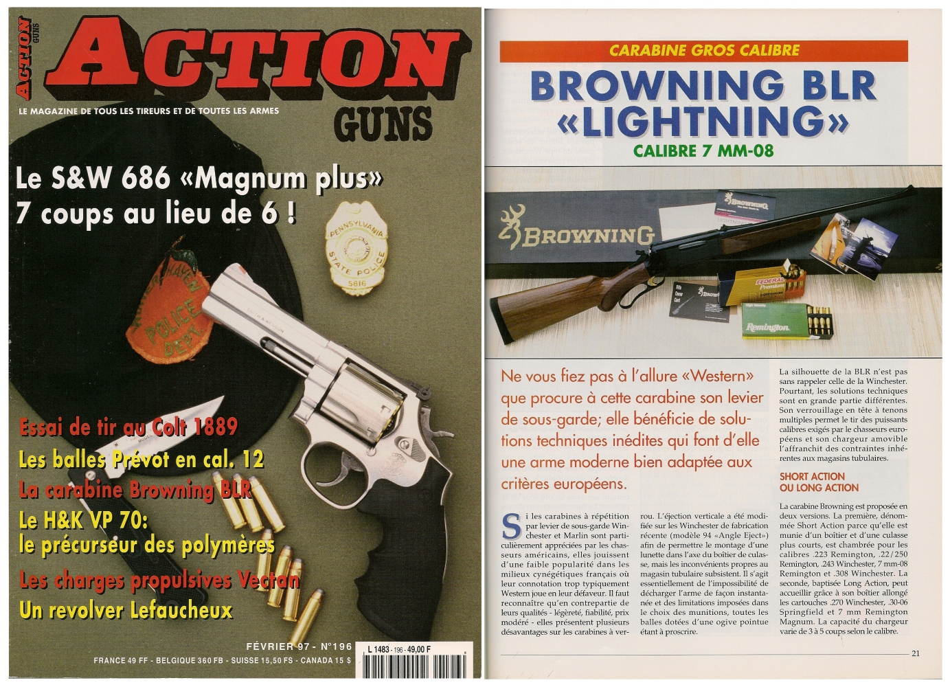 Le banc d'essai de la Browning BLR « Lightning » en calibre 7 mm-08 a été publié sur 5 pages dans le magazine Action Guns n° 196 (février 1997).
