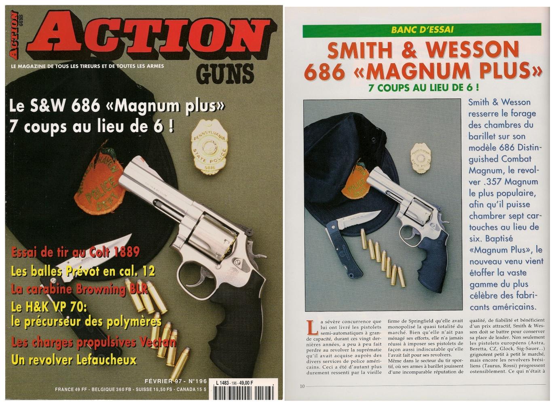 Le banc d'essai du revolver S&W 686 Magnum Plus a été publié sur 6 pages dans le magazine Action Guns n° 196 (février 1997).