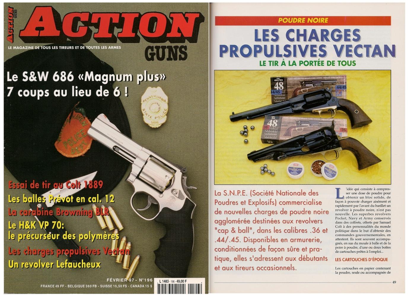Le banc d'essai des charges propulsives Vectan en calibre .36 et .44 a été publié sur 5 pages dans le magazine Action Guns n° 196 (février 1997).