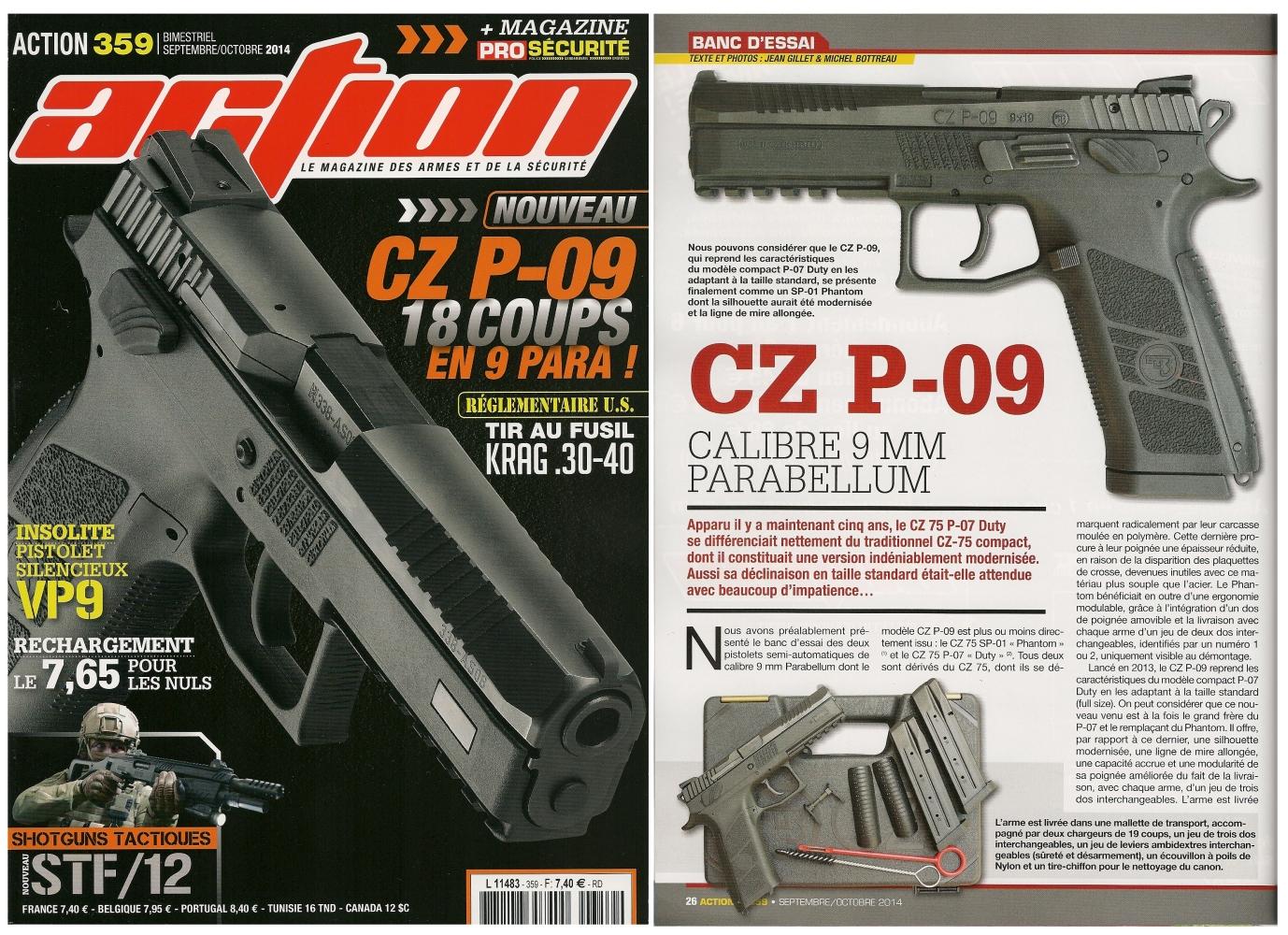 Le banc d'essai du pistolet CZ P-09 a été publié sur 6 pages dans le magazine Action n° 359 (septembre-octobre 2014)