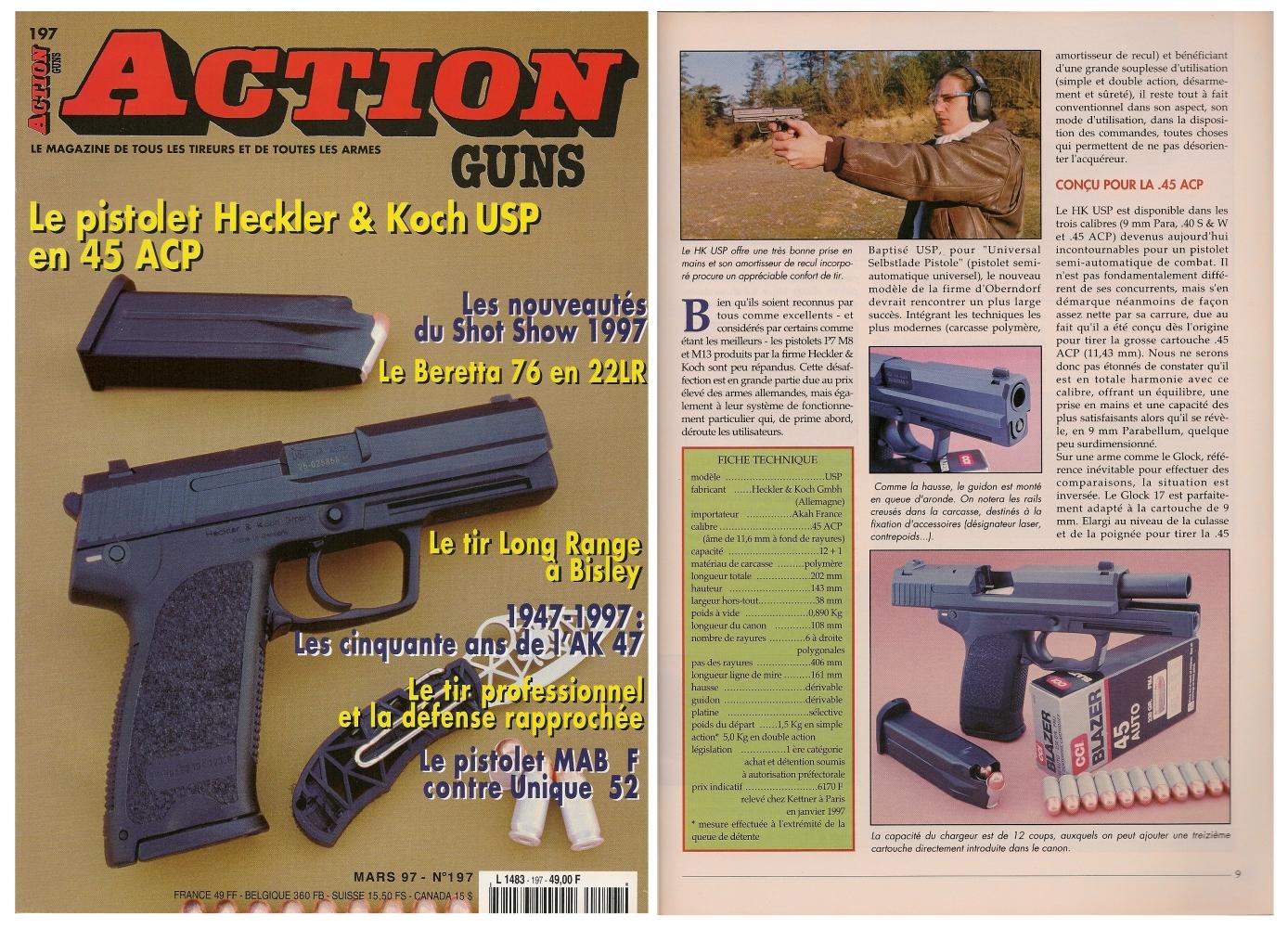 Le banc d'essai du pistolet HK modèle USP a été publié sur 7 pages dans le magazine Action Guns n° 197 (mars 1997).