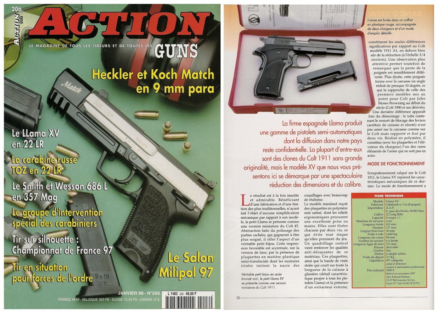 Le banc d'essai du pistolet Llama XV a été publié sur 6 pages dans le magazine Action Guns n° 206 (janvier 1998).