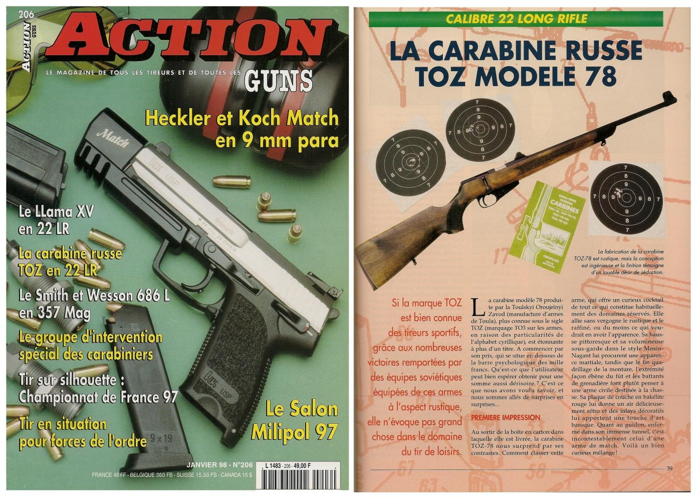 Le banc d'essai de la carabine russe TOZ 78 a été publié sur 5 pages dans le magazine Action Guns n° 206 (janvier 1998).