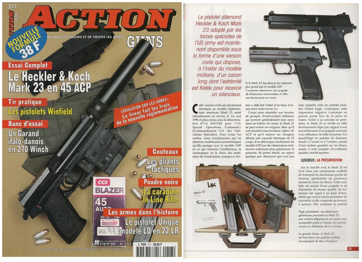Le banc d'essai du pistolet HK Mark 23 SOCOM a été publié sur 7 pages dans le magazine Action Guns n° 217 (janvier 1999).