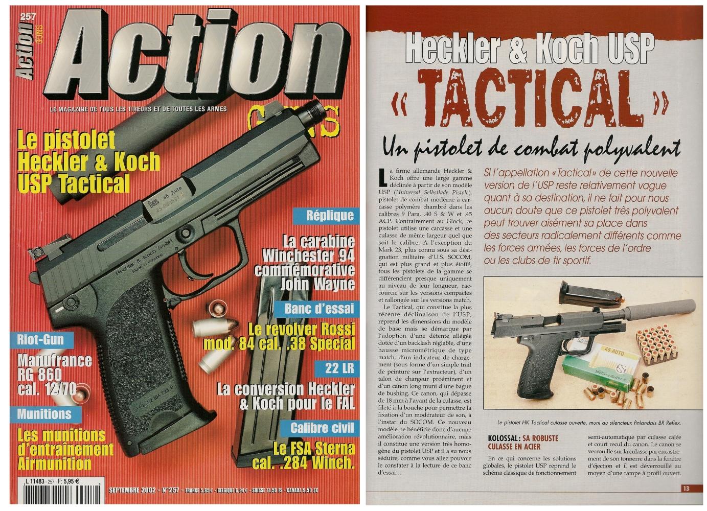 Le banc d'essai du pistolet HK USP Tactical a été publié sur 9 pages dans le magazine Action Guns n° 257 (septembre 2002).