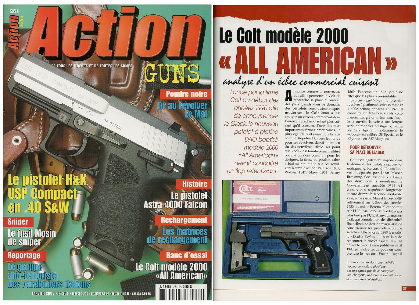 Le banc d'essai du pistolet Colt modèle 2000 « All American » a été publié sur 6 pages dans le magazine Action Guns n° 261 (janvier 2003).