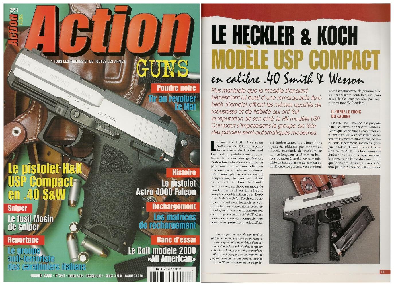 Le banc d'essai du pistolet HK USP Compact a été publié sur 7 pages dans le magazine Action Guns n° 261 (janvier 2003).