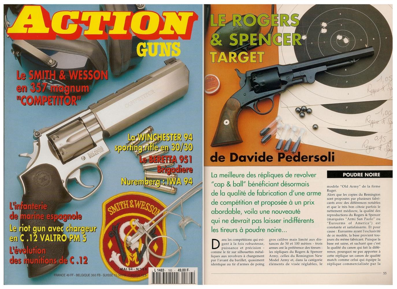 Le banc d'essai du revolver Rogers & Spencer Target a été publié sur 5 pages dans le magazine Action Guns n° 166 (mai 1994).