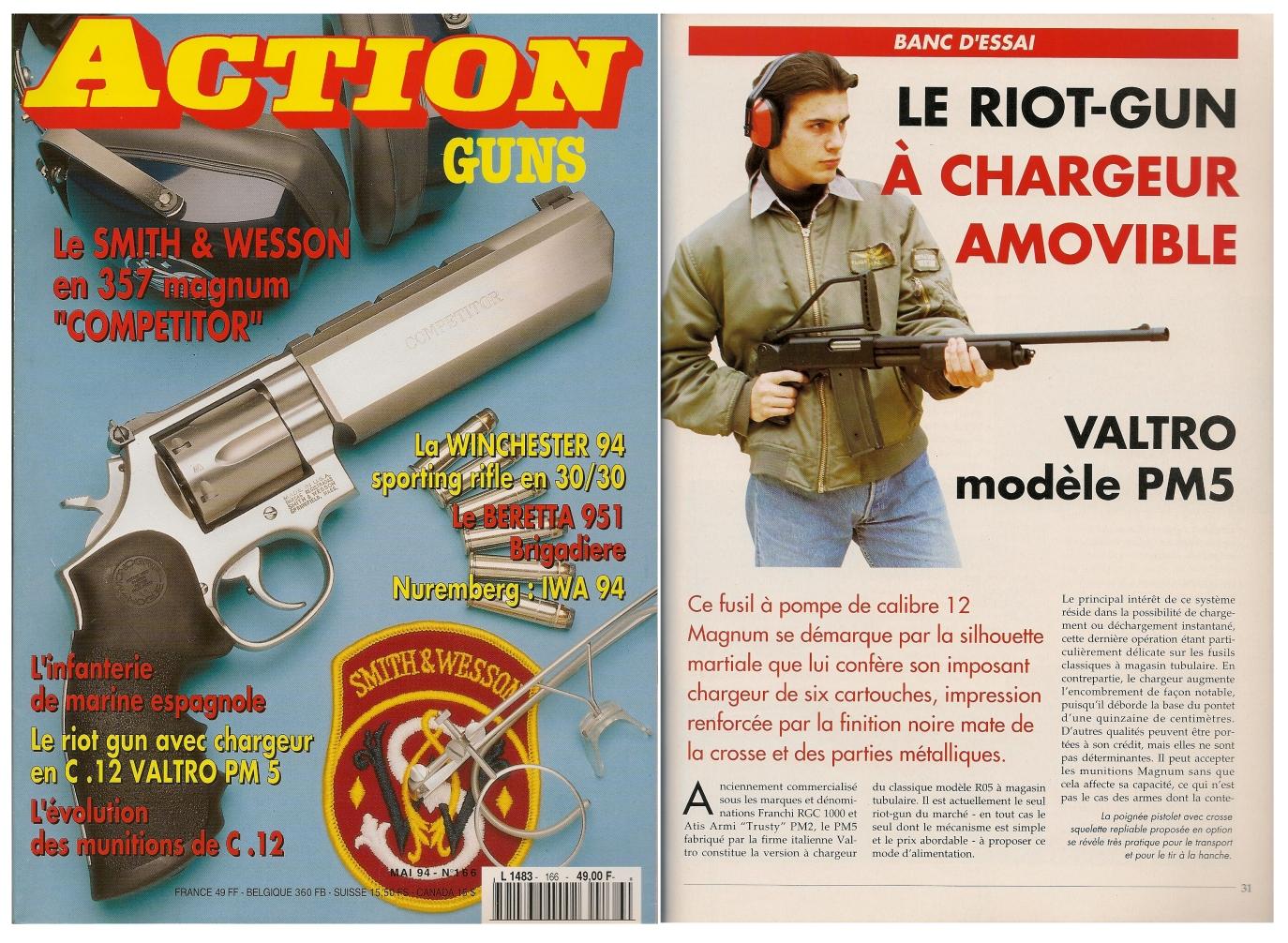 Le banc d'essai du riot-gun Valtro modèle PM5 a été publié sur 6 pages dans le magazine Action Guns n° 166 (mai 1994).