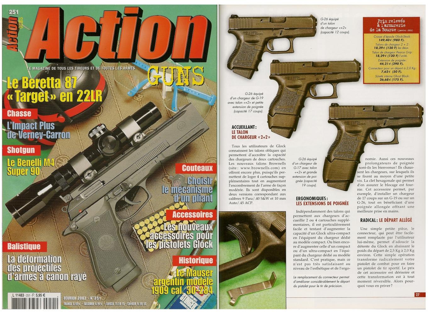 Le banc d'essai des nouveaux accessoires destinés aux pistolets Glock a été publié sur 5 pages dans le magazine Action Guns n° 251 (février 2002).